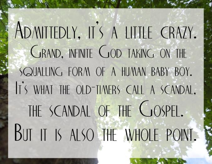 The Scandal of the Gospel